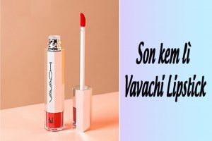 Hình ảnh son kem lì Vavachi Lipstick